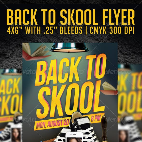 Back To Skool Flyer Template