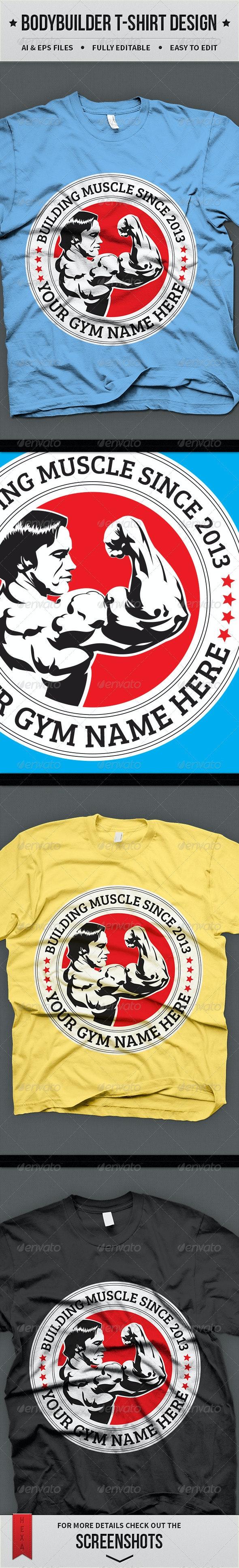 Bodybuilder T-shirt Design - Sports & Teams T-Shirts
