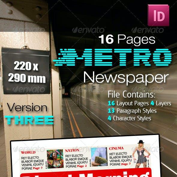 16 Pages Metro Newspaper Version Three