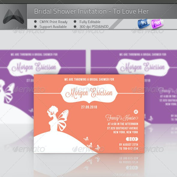 Bridal Shower Invitation - To Love Her