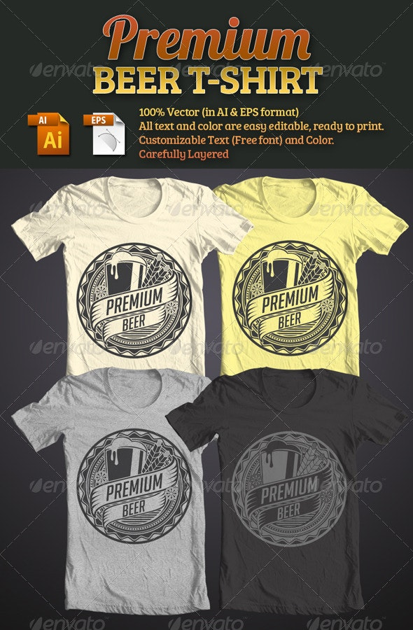Premium Beer T-Shirt by tiarprayoga | GraphicRiver