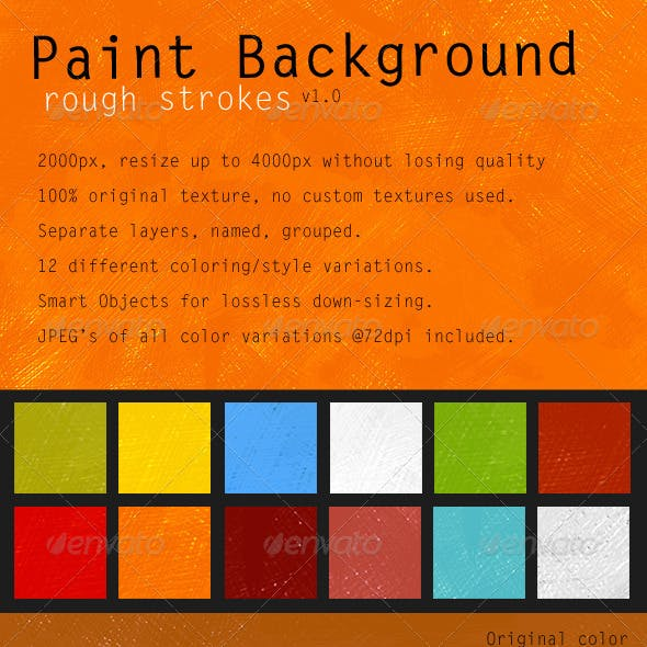 Rough Strokes Paint Background
