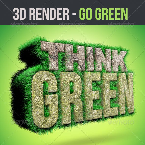 Go Green 3D Renders