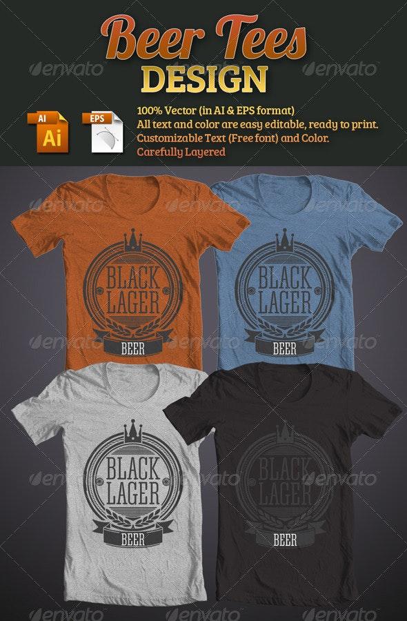 Beer Tees Design - T-Shirts