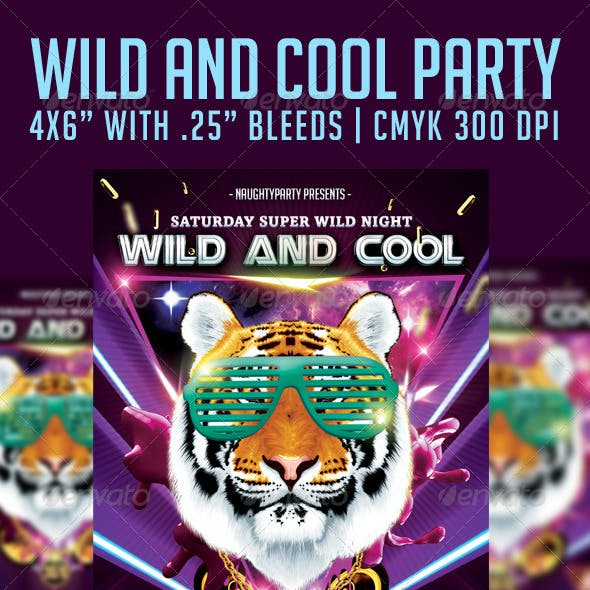 Wild And Cool Party