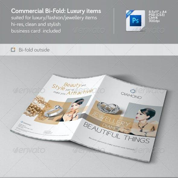 Commercial bi-fold: Luxury items