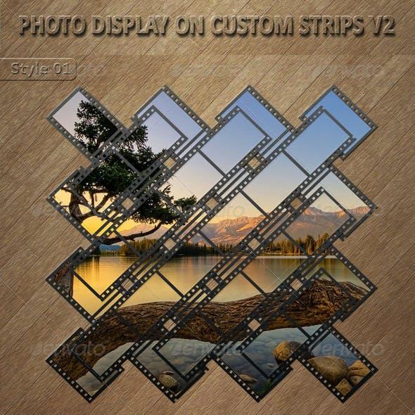 Photo Display on Custom Strips V2