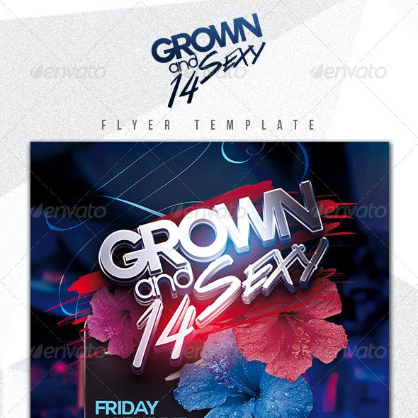 Grown & Sexy '14 Flyer Template