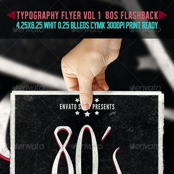 Typography Flyer Vol 1 - 80's Flashback