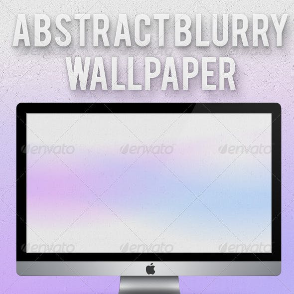 Abstract Blurry Wallpaper