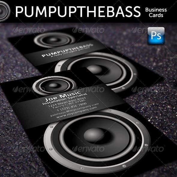 Pump Up The Bass Business Cards