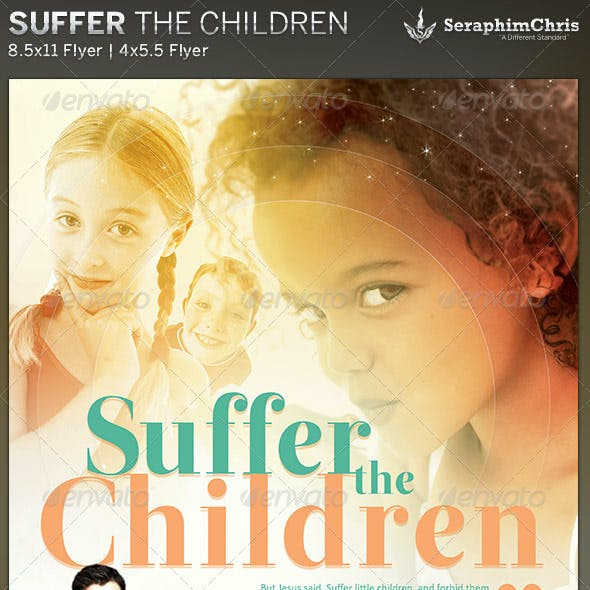 Suffer the Children: Church Flyer Template