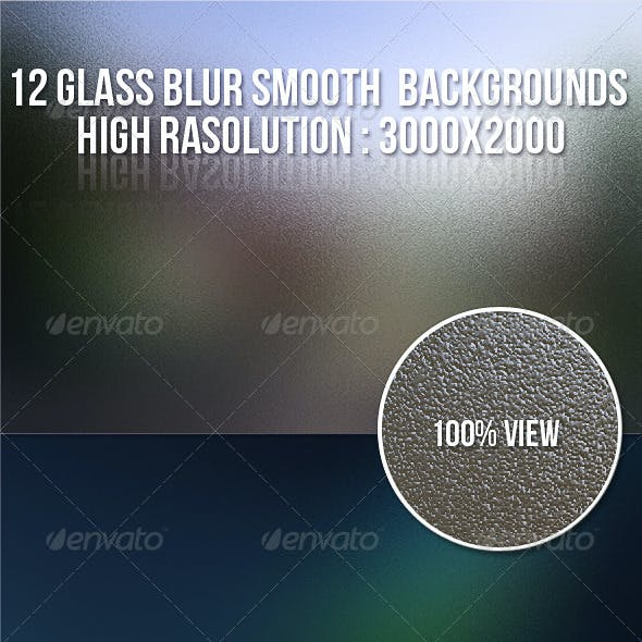 12 Glass Blur Smooth Backgrounds