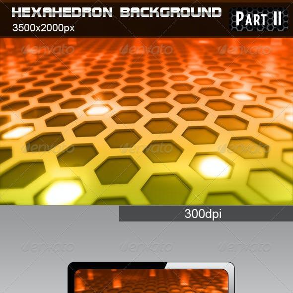 Hexahedron Background part 2
