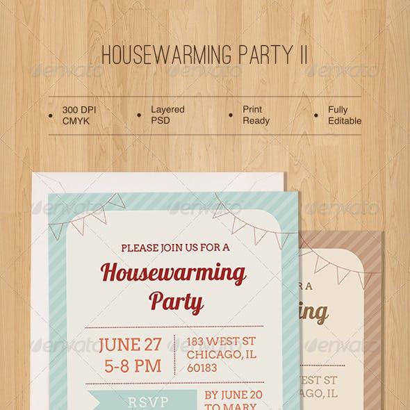 Housewarming Party Two