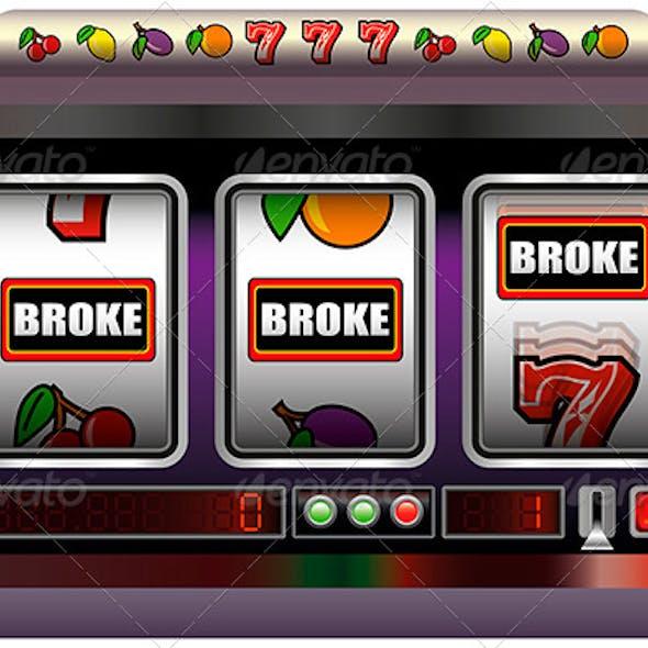 Slot Machine Broke