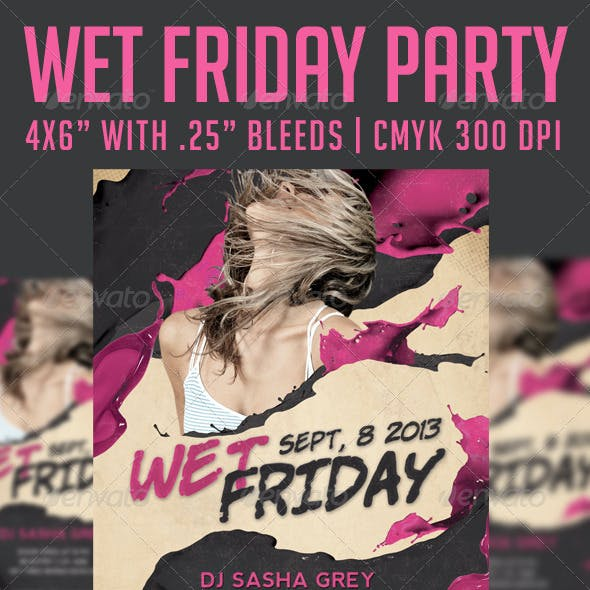 Wet Friday Party