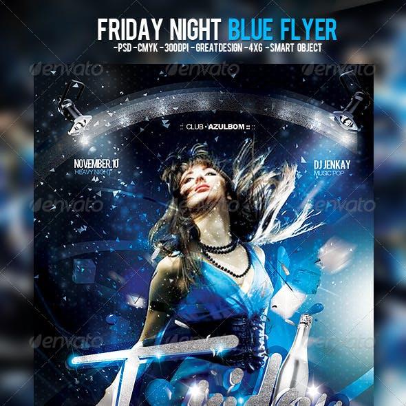 Friday Night Blue Flyer
