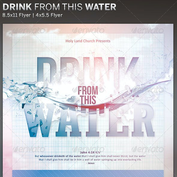 Drink from this Water: Church Flyer Template