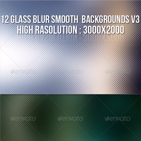 12 Glass Blur Backgrounds V3