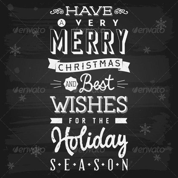Christmas and Holiday Season Greetings chalkboard - Christmas Seasons/Holidays