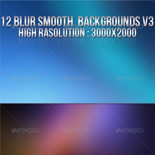 12 Smooth Blur Backgrounds V3