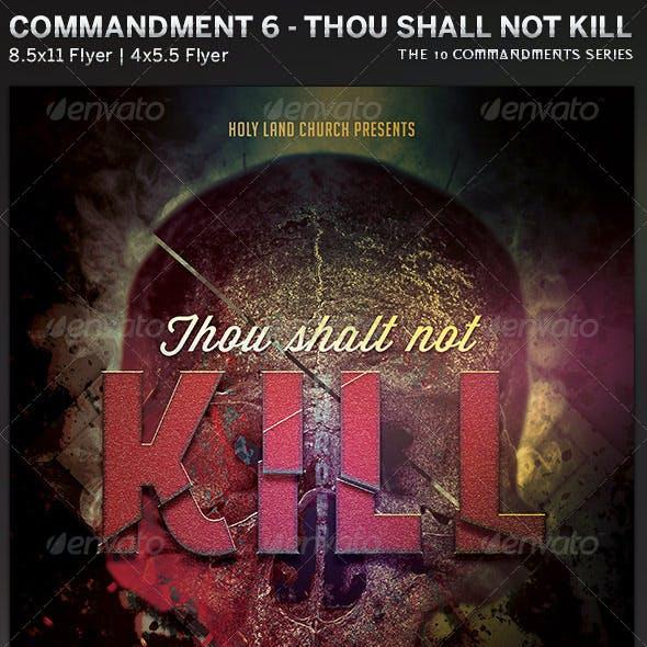 Thou Shalt Not Kill: Church Flyer Template