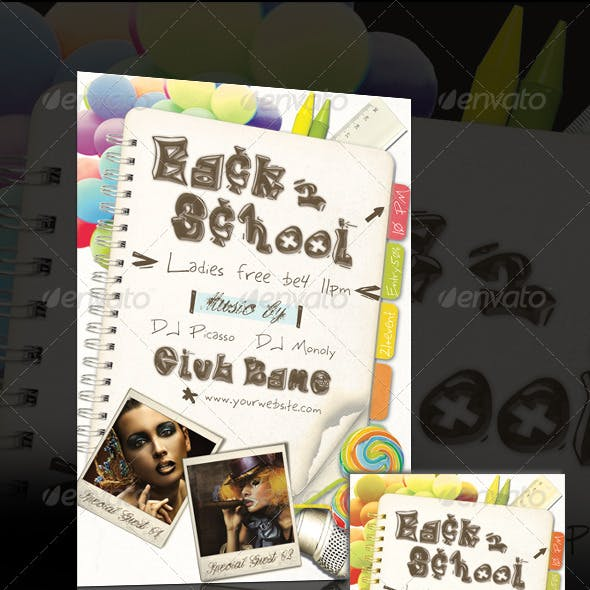 Event/Night Club Flyer Vol.07 - Back to School