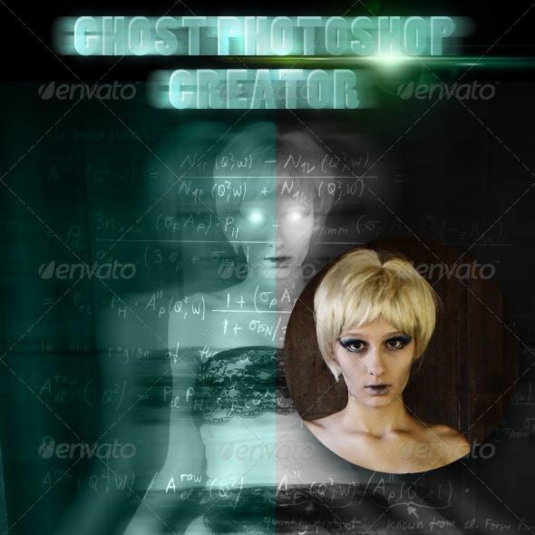 Ghost Photoshop Creator