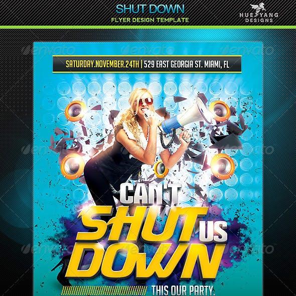 Shut Down Flyer