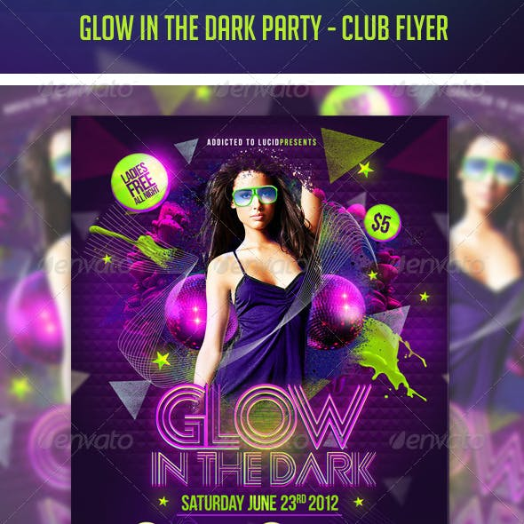 Glow in the Dark Party - Club Flyer