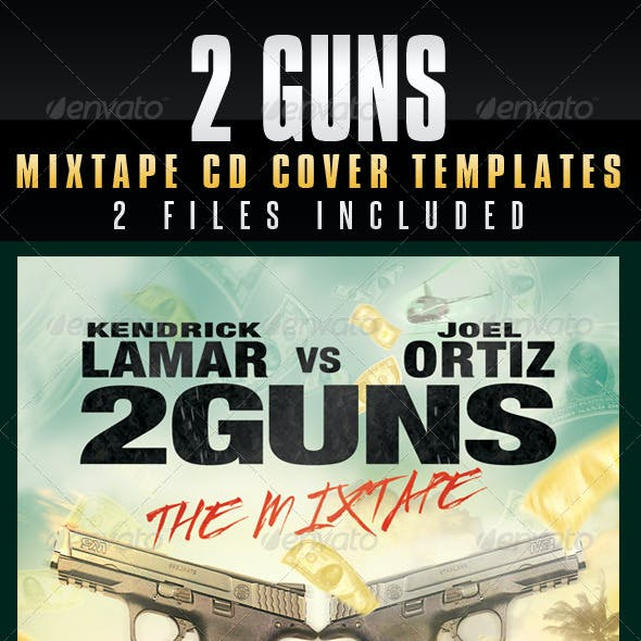 2 Guns Mixtape CD Cover Templates