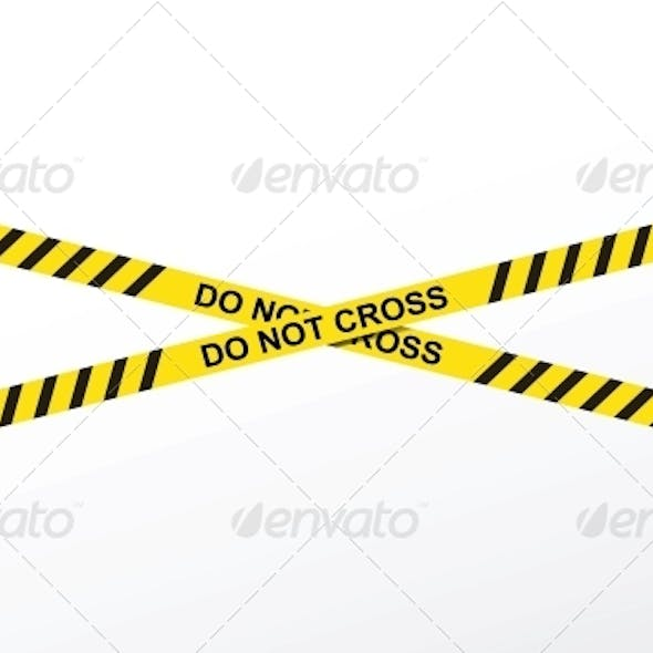 Do Not Cross Yellow Police Tape