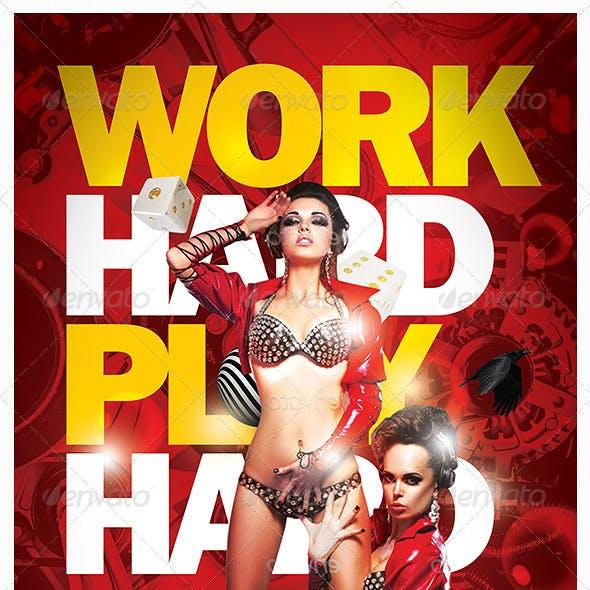 Work Hard Play Hard Flyer Template