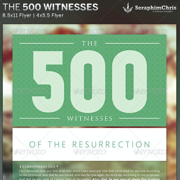 The 500 Witnesses: Church Flyer Template