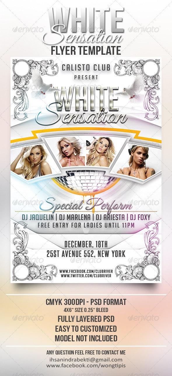 White Sensation Flyer Template - Clubs & Parties Events