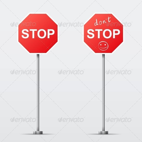 Stop and Don't Stop Road Sign
