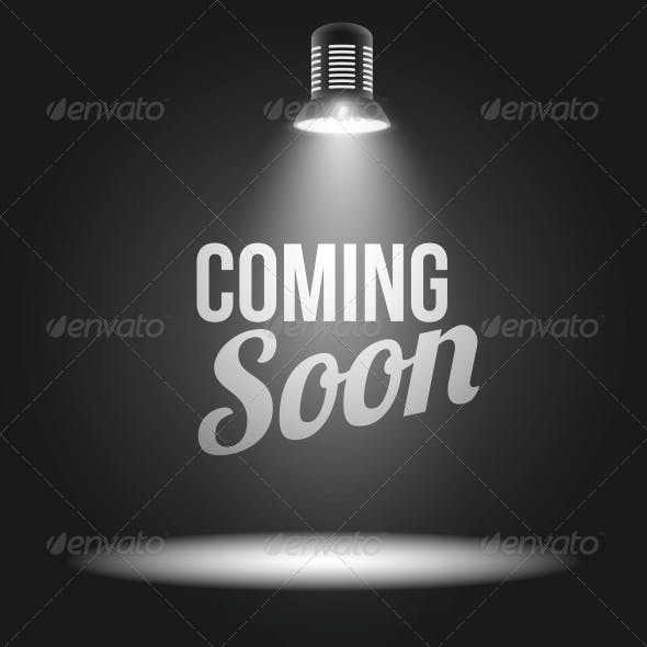 Coming Soon Message in Spotlight