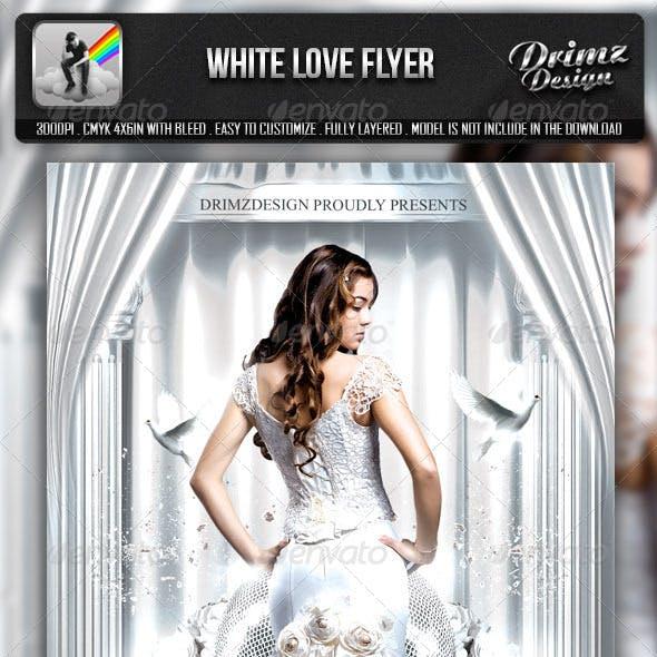 White Love Flyer