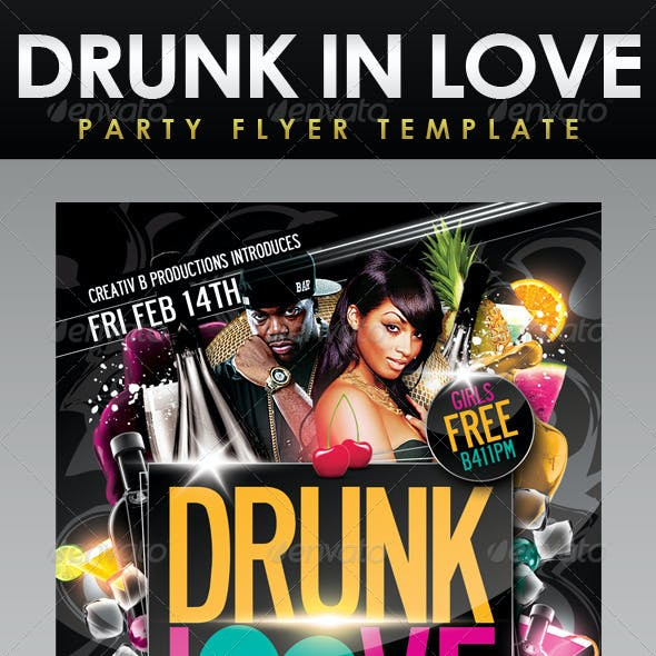 Drunk In Love Party Flyer Template