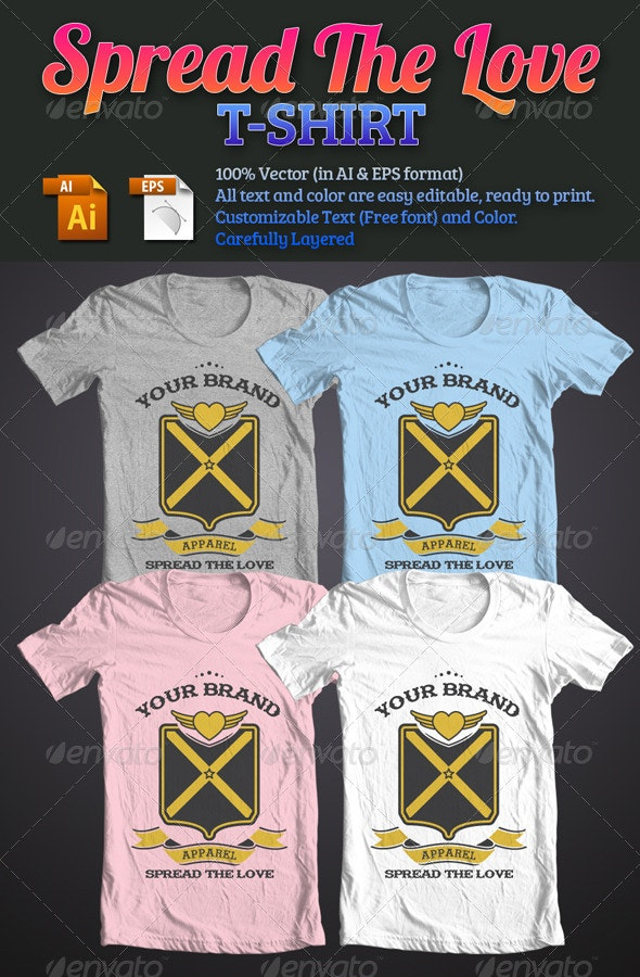 Spread The Love T-Shirt - Events T-Shirts