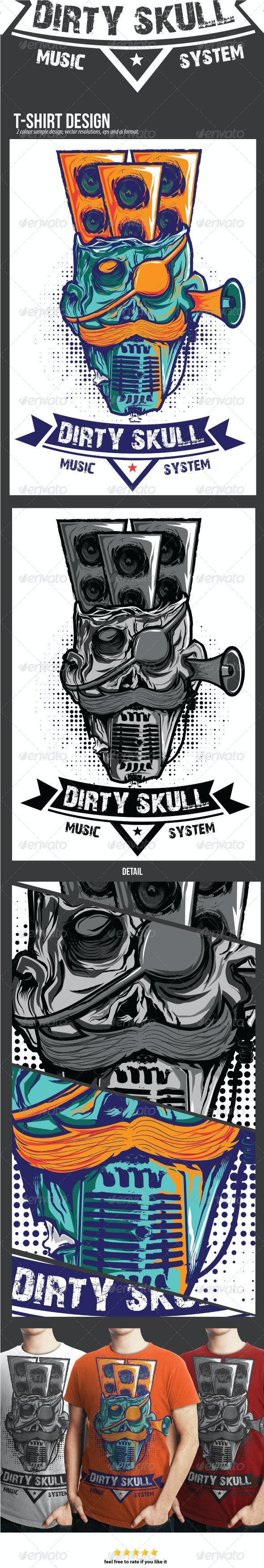 Dirty Skull Music System T-shirt Design - Designs T-Shirts