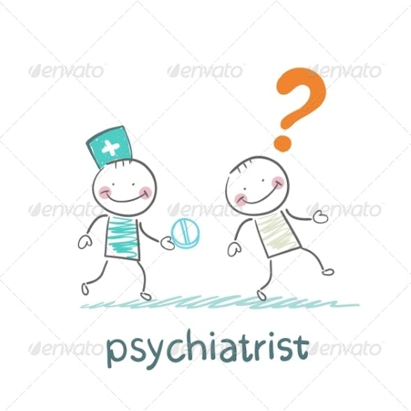 Psychiatrist Gives the Patient a Pill