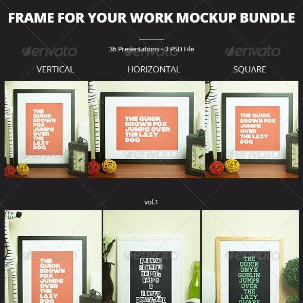 Frame For Your Work Mockup Bundle