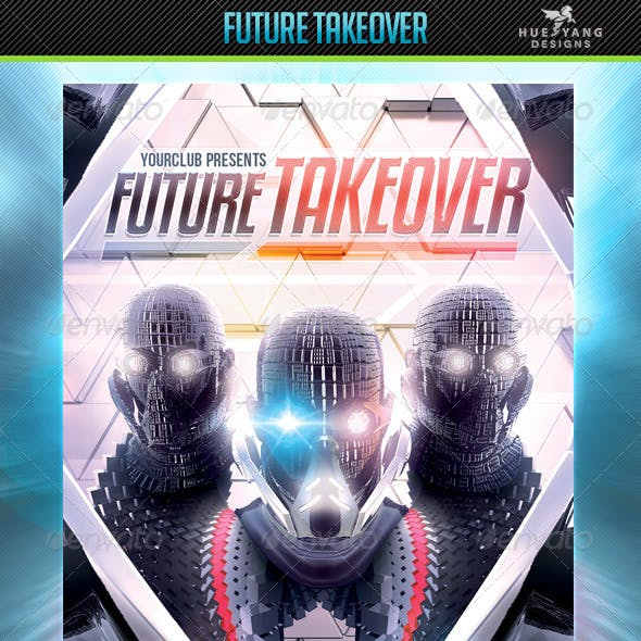 Future Takeover Flyer