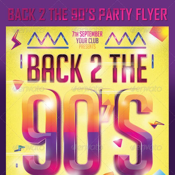 Back 2 the 90's Party Flyer Template