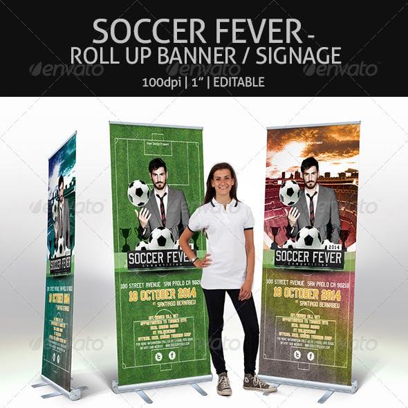 Soccer Fever - Roll Up Banner Signage