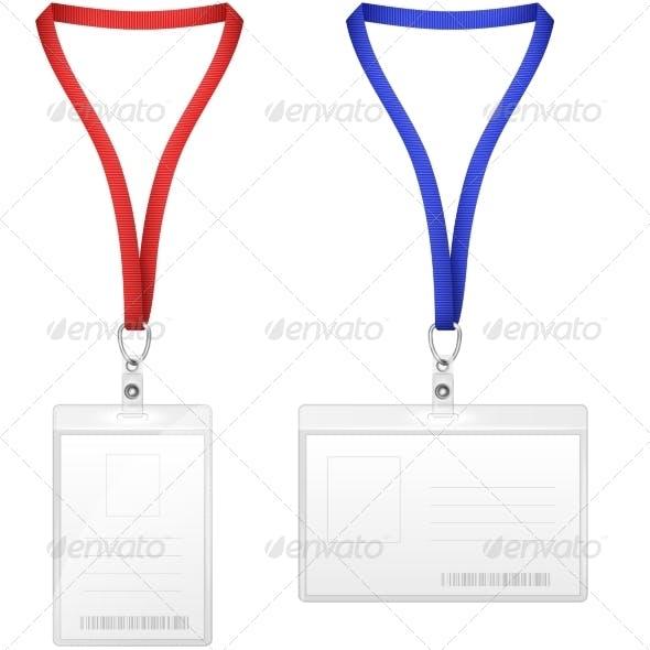 Plastic Vertical and Horizontal Badges.