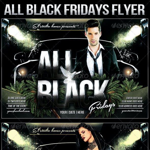 All Black Fridays Party Flyer