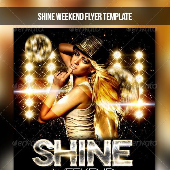 Shine Weekend Flyer
